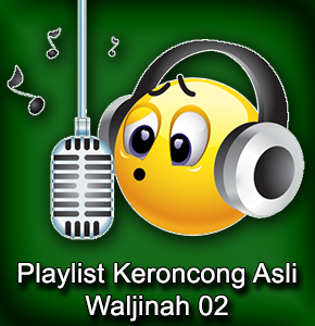 PLAYLIST WALJINAH 02 A
